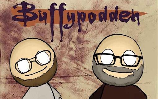 Veckans gästspel: Buffypodden