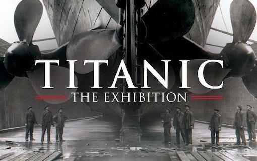 Titanic The Exhibition – Titanic firar 20 år