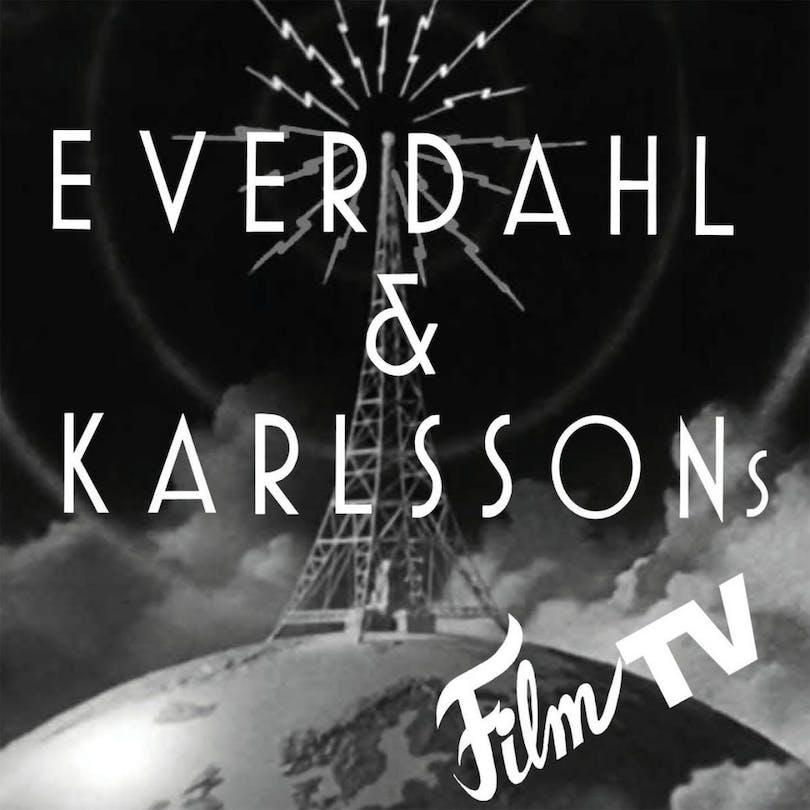 Everdahl & Karlsson Film & TV en av de bästa filmpoddarna.