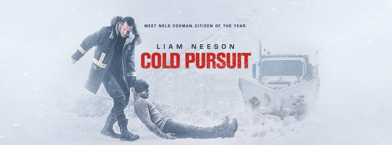 Affisch för Cold Pursuit med Liam Neeson.