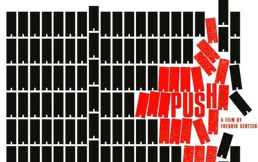 Affisch till Fredrik Gerttens film Push för TriArt