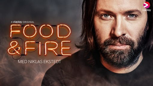 Premiär för Food & Fire - Niklas Ekstedts nya Viaplay-original