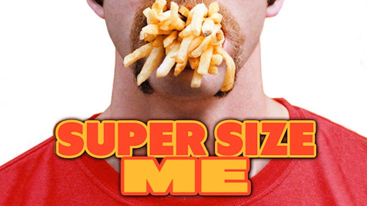 Med filmkamerans hjälp – Super Size Me