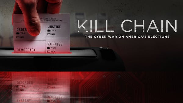 Kill Chain: The Cyber War on Americas Elections