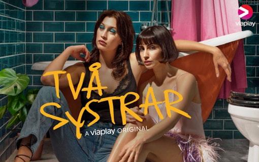 De spelar huvudrollerna i Viaplays Två systrar